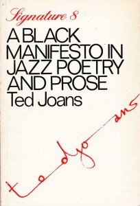 Ted Joans - A Black Manifesto in Jazz Poetry and Prose