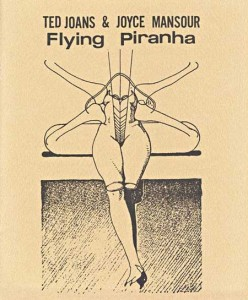 Flying Piranha - Ted Joans and Joyce Mansour
