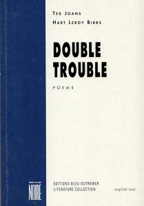 Double Trouble - Ted Joans and Hart Leroy Bibbs